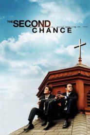 Второй шанс / The Second Chance