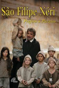 Святой Филипп Нери: Я предпочитаю рай / Preferisco il Paradiso