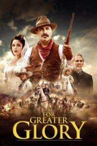 Битва за свободу / For Greater Glory: The True Story of Cristiada