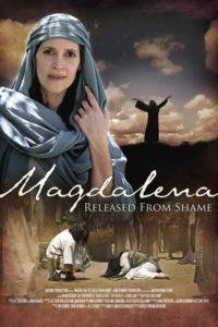 Магдалина: Освобождение от позора / Magdalena: Released from Shame