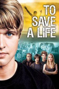 Спасти жизнь / To Save A Life