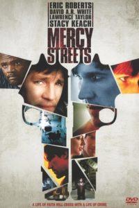 Улицы милосердия (Последняя афера) / Mercy Streets