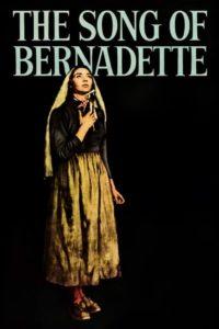 Песня Бернадетт / The Song of Bernadette