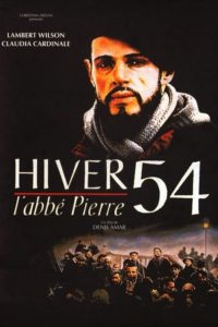 Зима 1954 года. Аббат Пьер / Hiver 54, l'abbé Pierre