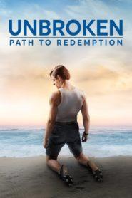 Несломленный: путь к спасению / Unbroken: Path to Redemption