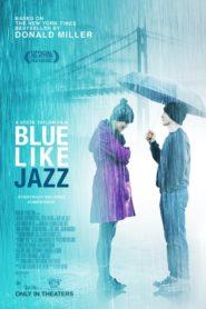 Грустный как джаз / Blue Like Jazz