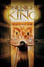 Одна ночь с королем / One Night With the King